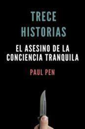 descargar epub El asesino de la conciencia tranquila – Autor Paul Pen