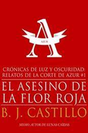 descargar epub El asesino de la flor roja – Autor B.J. Castillo gratis