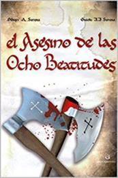 descargar epub El asesino de las ocho beatitudes – Autor Jesús Javier Serena Sáez