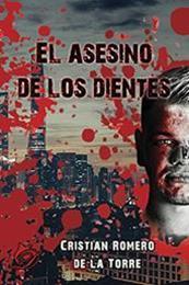 descargar epub El asesino de los dientes – Autor Cristian Romero de la Torre