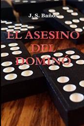 descargar epub El asesino del dominó – Autor J. S. Baños