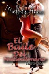 descargar epub El baile del multmillonario – Autor Melody Anne gratis