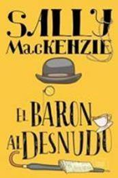 descargar epub El barón desnudo – Autor Sally Mackenzie