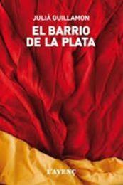 descargar epub El barrio de la plata – Autor Juliá Guillamon gratis