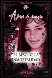 descargar epub El beso de la inmortalidad – Autor Alice Moon gratis