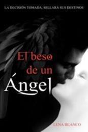 descargar epub El beso de un ángel – Autor Maleja Arenas