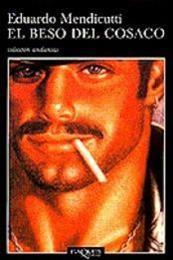 descargar epub El beso del cosaco – Autor Eduardo Mendicutti