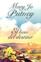 descargar epub El beso del destino – Autor Mary Jo Putney