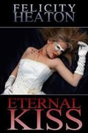 descargar epub El beso eterno – Autor Felicity Heaton