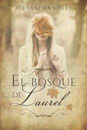 descargar epub El bosque de Laurel – Autor Alexandra Risley