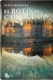 descargar epub El botín de Cartagena – Autor Elena Bargues