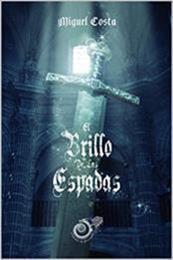 descargar epub El brillo de las espadas – Autor Miguel Costa