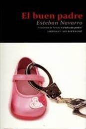 descargar epub El buen padre – Autor Esteban Navarro gratis
