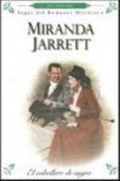 descargar epub El caballero de negro – Autor Miranda Jarrett