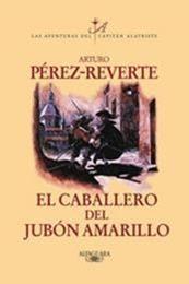 descargar epub El caballero del jubón amarillo – Autor Arturo Pérez-Reverte