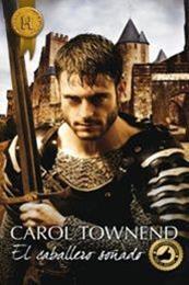 descargar epub El caballero soñado – Autor Carol Townend