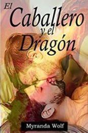descargar epub El caballero y el dragón – Autor Myranda Wolf