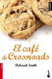descargar epub El café de Crossroads – Autor Deborah Smith