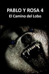 descargar epub El camino del lobo – Autor Pedro Casiano