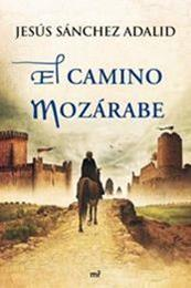 descargar epub El camino mozárabe – Autor Jesús Sánchez Adalid