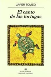 descargar epub El canto de las tortugas – Autor Javier Tomeo