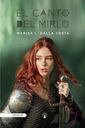 descargar epub El canto del mirlo – Autor Marisa L. Dalla Costa