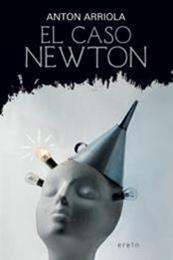 descargar epub El caso Newton – Autor Anton Arriola