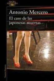 descargar epub El caso de las japonesas muertas – Autor Antonio Mercero gratis
