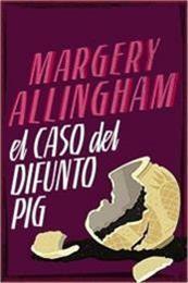 descargar epub El caso del difunto Pig – Autor Margery Allingham
