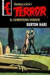 descargar epub El cementerio viviente – Autor Burton Hare gratis