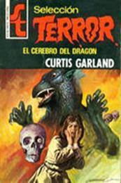 descargar epub El cerebro del Dragón – Autor Curtis Garland