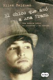 descargar epub El chico que amó a Ana Frank – Autor Ellen Feldman
