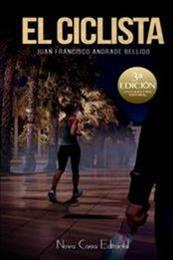 descargar epub El ciclista – Autor Juan Francisco Andrade Bellido gratis