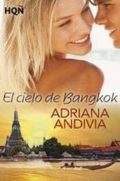 descargar epub El cielo de Bangkok – Autor Adriana Andivia