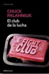descargar epub El club de la lucha – Autor Chuck Palahniuk