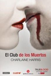 descargar epub El club de los muertos – Autor Charlaine Harris