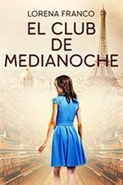 descargar epub El club de medianoche – Autor Lorena Franco