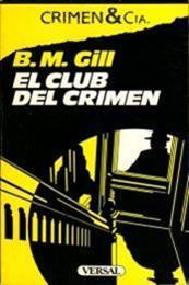 descargar epub El club del crimen – Autor B. M. Gill