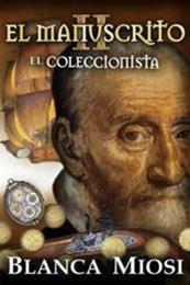 descargar epub El coleccionista – Autor Blanca Miosi