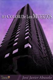 descargar epub El color de los muertos – Autor José Javier Abasolo