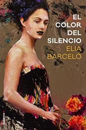 descargar epub El color del silencio – Autor Elia Barceló gratis