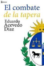 descargar epub El combate de la tapera – Autor Eduardo Acevedo Diaz