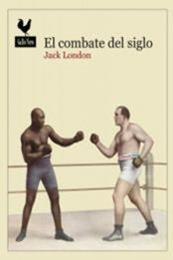 descargar epub El combate del siglo – Autor Jack London
