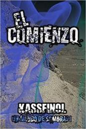 descargar epub El comienzo – Autor Kassfinol gratis