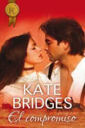 descargar epub El compromiso – Autor Kate Bridges