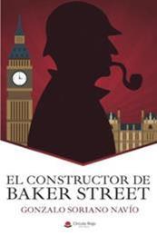 descargar epub El constructor de Baker Street – Autor Gonzalo Soriano