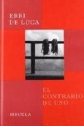 descargar epub El contrario de uno – Autor Erri De Luca