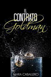 descargar epub El contrato Goldman – Autor Mara Caballero gratis