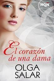 descargar epub El corazón de una dama – Autor Olga Salar
