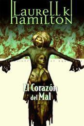 descargar epub El corazón del mal – Autor Laurell K. Hamilton